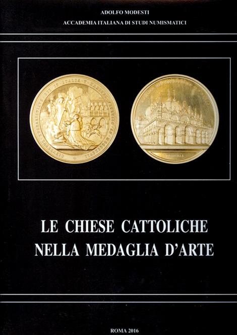 LE CHIESE CATTOLICHE NELLA MEDAGLIA D'ARTE