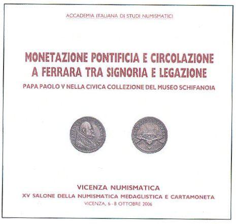 Monetazione pontificia e circolazione monetaria a Ferrara