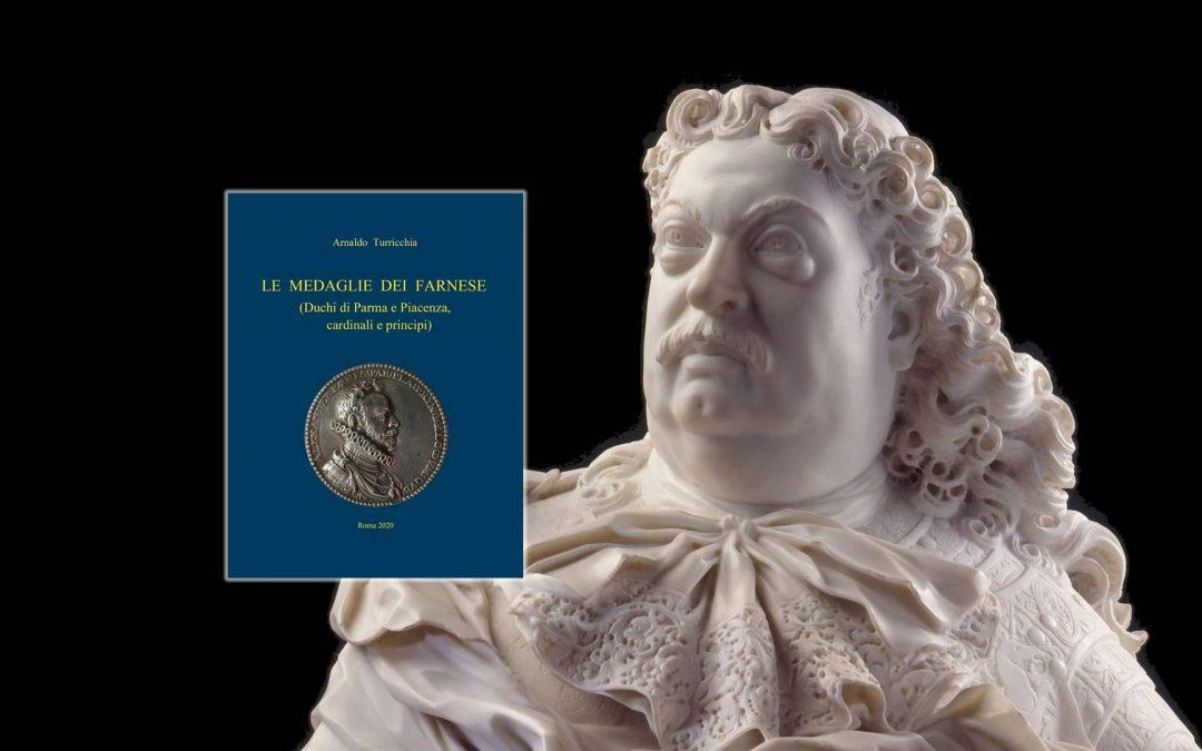 """Un'opera postuma dell'accademico Arnaldo Turricchia, """"Le medaglie dei Farnese"""""""